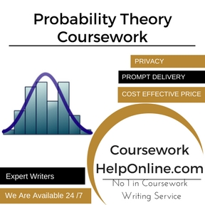 Probability Theory Coursework Writing Service