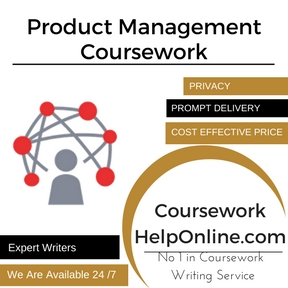 Product Management Coursework writing Service