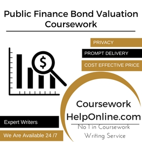 Public Finance Bond Valuation Coursework Writing Service