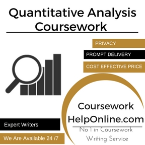 Quantitative Analysis Coursework Writing Service