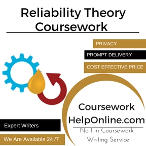 Reliability Theory Coursework Writing Service