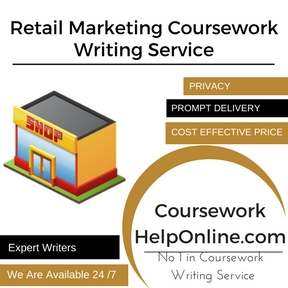 Retail Marketing Coursework Writing Service