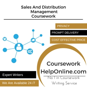 Sales And Distribution Management Coursework Writing Service