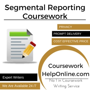 Segmental Reporting Coursework Writing Service