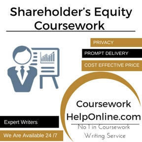 Shareholder's Equity Coursework Writing Service