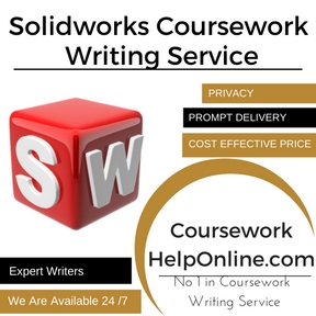 Solidworks Coursework Writing Service
