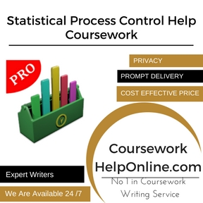 Statistical Process Control Help Coursework Writing Service