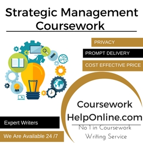 Strategic Management Coursework Writing Service