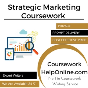 Strategic Marketing Coursework Writing Service