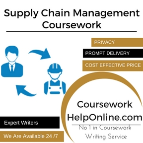 Supply Chain Management Coursework Writing Service