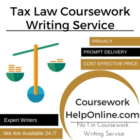 Tax Law Coursework Writing Service