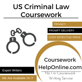 US Criminal Law Coursework Writing Service