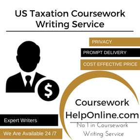 US Taxation Coursework Writing Service